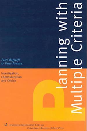 Bog, hardback Planning with Multiple Criteria af Peter Bogetoft