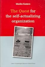 The Quest for the Self-Actualizing Organization
