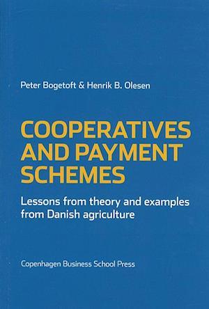 Bog, paperback Cooperatives and Payment Schemes af Peter Bogetoft