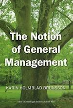 The Notion of General Management