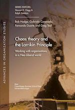 Chaos Theory and the Larrikin Principle (Advances in organization studies)