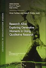 Research Alive (Advances in Organization Studies vol 27)