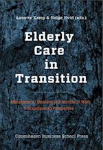 Elderly care in transition - management, meaning and identity at work