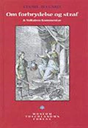 Om forbrydelse og straf af Cesare Beccaria Cesare Beccaria