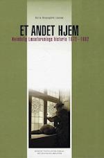 Et andet hjem (Danish humanist texts and studies, nr. 35)