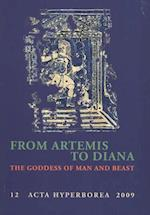 From Artemis to Diana (Acta Hyperborea, nr. 12)
