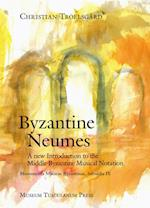 Monumenta musicae Byzantinae. Byzantine neumes (Monumenta Musicae Byzantinae)