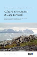 Meddelelser om Grønland. Cultural encounters at Cape Farewell (Meddelelser om Grønland, nr. 348)