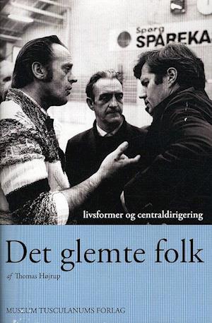 Bog, hæftet Det glemte folk af Thomas Højrup