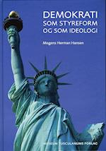 Demokrati som styreform og som ideologi af Mogens Herman Hansen