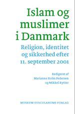 Islam og muslimer i Danmark (Migration & integration, nr. 2)