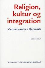 Religion, kultur og integration (Migration & integration, nr. 3)