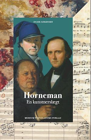 Horneman - en kunstnerslægt