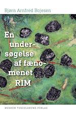 En undersøgelse af fænomenet rim (UJDS-studier - Universitets-Jubilæets Danske Samfunds skriftserie, nr. 16)