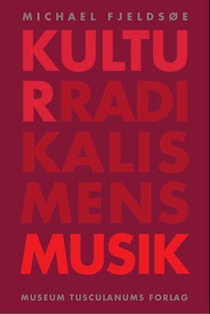 Kulturradikalismens musik