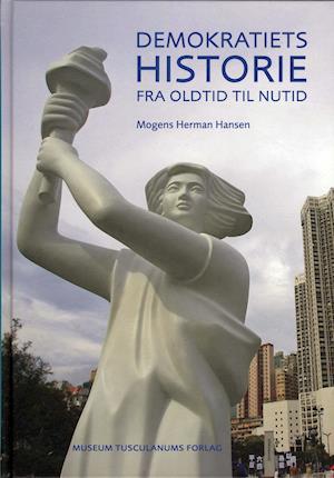 Bog, indbundet Demokratiets historie fra oldtid til nutid af Mogens Herman Hansen