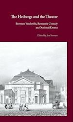 The Heibergs and the Theater (Museum Tusculanum Press Danish Golden Age Studies)