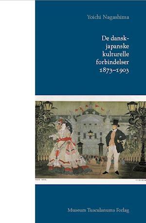 De dansk-japanske kulturelle forbindelser. 1873-1903