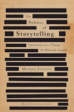 The politics of storytelling af Michael Jackson