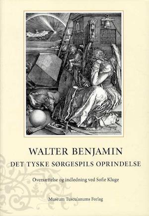 Bog, hæftet Det tyske sørgespils oprindelse af Walter Benjamin