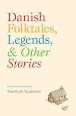 Danish folktales, legends, & other stories (New Directions in Scandinavian Studies)