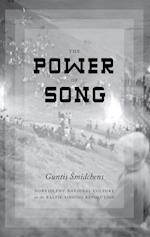 The power of song (New Directions in Scandinavian Studies)