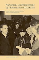 Nazismen, universiteterne og videnskaben i Danmark (Danish humanist texts and studies, nr. 51)