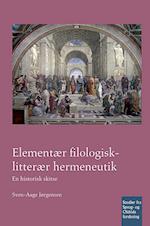 Elementær filologisk-litterær hermeneutik (Studier fra sprog- og oldtidsforskning, nr. 350)