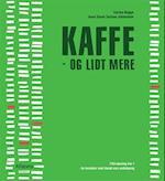 Kaffe - og lidt mere