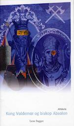Kong Valdemar og biskop Absalon (Blå serie)