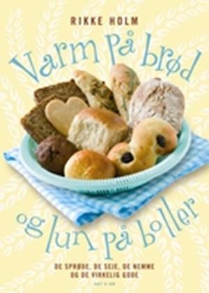 Varm på brød og lun på boller