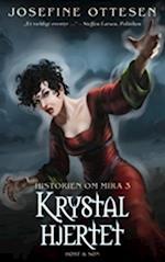 Krystalhjertet (Historien om Mira, nr. 3)