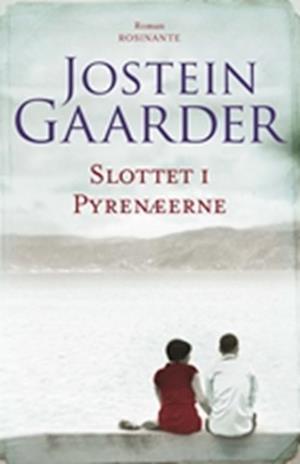 Bog, hæftet Slottet i Pyrenæerne af Jostein Gaarder
