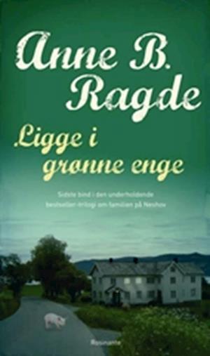 Bog, indbundet Ligge i grønne enge af Anne B. Ragde