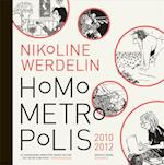 Homo metropolis 2010-2012