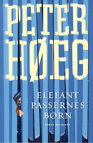 Bog, hæftet Elefantpassernes børn af Peter Høeg