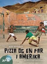 Pizza og en far i Amerika af Bodil Bredsdorff