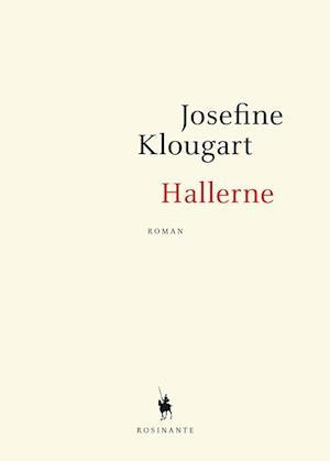 Bog, hæftet Hallerne af Josefine Klougart
