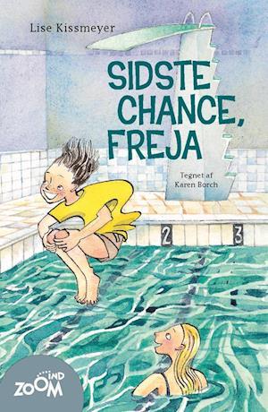 Sidste chance, Freja