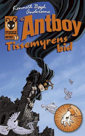 Kenneth Bøgh Andersens Antboy - Tissemyrens bid