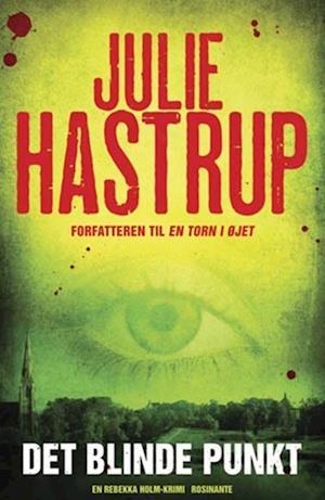 Det blinde punkt af Julie Hastrup