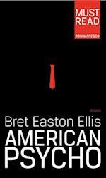 American psycho (Must Read)