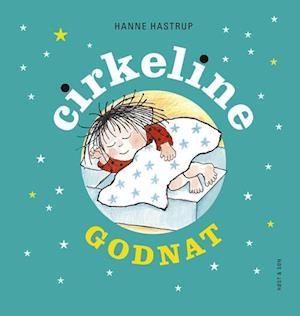 Bog, hæftet Godnat Cirkeline af Hanne Hastrup