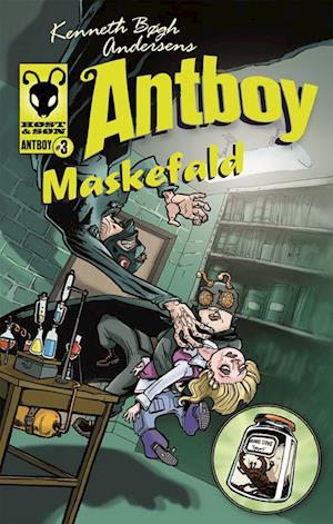 Kenneth Bøgh Andersens Antboy - Maskefald