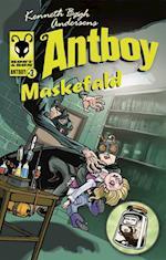 Kenneth Bøgh Andersens Antboy - Maskefald (Antboy, nr. 3)