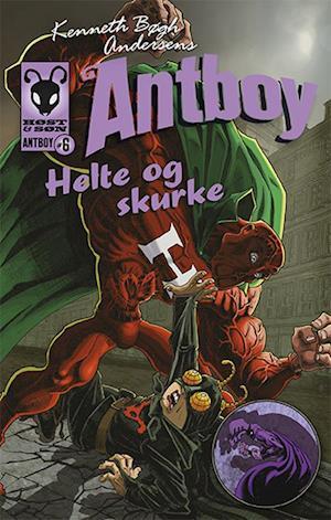 Kenneth Bøgh Andersens Antboy - helte og skurke