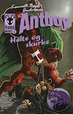 Kenneth Bøgh Andersens Antboy - helte og skurke (Antboy, nr. 6)