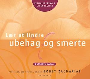 Lydbog, CD Lær at lindre ubehag og smerte af Bobby Zachariae