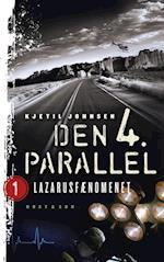 Lazarusfænomenet (Den 4. Parallel, nr. 1)