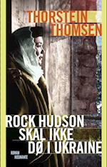 Rock Hudson skal ikke dø i Ukraine